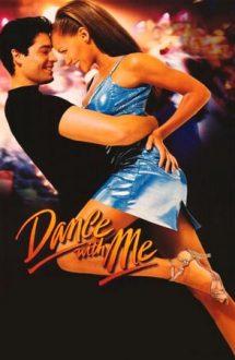 Dance with Me – Dansează cu mine (1998)