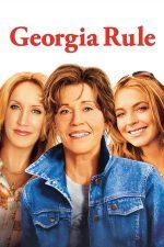 Georgia Rule – Bunica-i șefa! (2007)