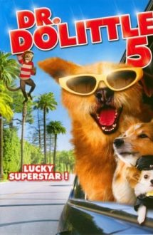 Dr. Dolittle: Million Dollar Mutts – Doctor Dolittle: Aventură la Hollywood (2009)