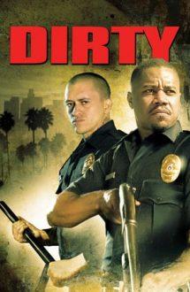 Dirty – Nelegiuiții (2005)