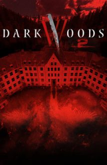 Dark Woods 2 – Villmark 2 (2015)