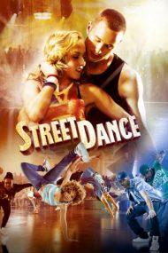 StreetDance – Dansuri de stradă (2010)