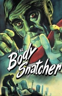 The Body Snatcher – Hoții de trupuri (1945)