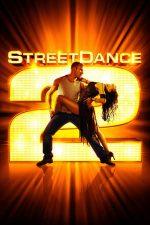 StreetDance 2 – Dansul străzii 2 (2012)