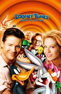 Looney Tunes: Back in Action – Looney Tunes: Noi aventuri (2003)