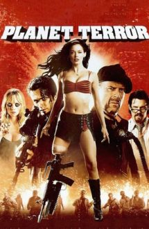 Planet Terror (2007)