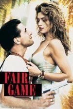 Fair Game – Atracție explozivă (1995)