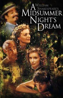 A Midsummer Night's Dream – Visul unei nopți de vară (1999)