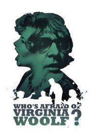 Who's Afraid of Virginia Woolf? – Cui i-e frică de Virginia Woolf? (1966)