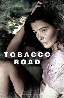 Tobacco Road – Drumul Tutunului (1941)