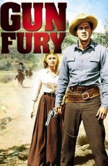 Gun Fury – Fără cruțare (1953)