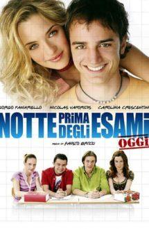 Notte prima degli esami – Oggi (2007)