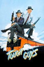 Tough Guys – Băieți duri (1986)