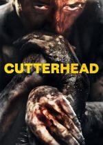Cutterhead – Sechestrați în tunel (2018)