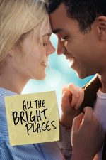 All the Bright Places – Toate acele locuri minunate (2020)