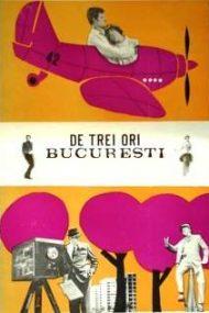 De trei ori București (1967)