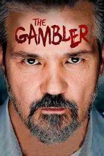 The Gambler – Jucătorul (2013)