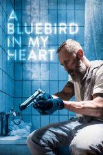 A Bluebird in My Heart – O pasăre albastră în inima mea (2018)