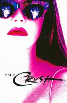 The Crush – Pasiune fără limite (1993)