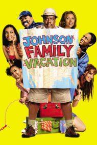 Johnson Family Vacation – Vacanță cu familia Johnson (2004)