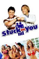 Stuck on You – Lipit de tine (2003)
