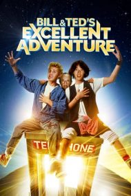 Bill & Ted's Excellent Adventure – Tropăind prin istorie (1989)