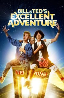 Bill & Ted's Excellent Adventure – Tropăind prin istorie (1989)