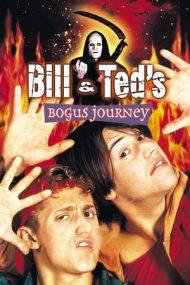 Bill & Ted's Bogus Journey – Bill și Ted merg în iad (1991)