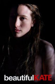 Beautiful Kate – Frumoasa Kate (2009)