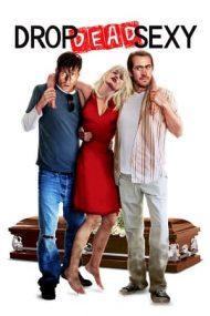 Drop Dead Sexy – O blondă rece (2005)