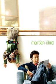 Martian Child – Copilul de pe Marte (2007)