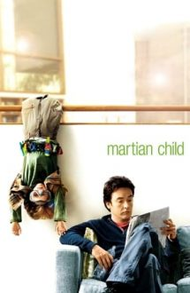 Martian Child – Copilul de pe Marte (2007)