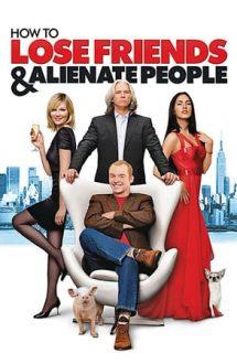 How to Lose Friends & Alienate People – Cum să rămâi fără prieteni (2008)
