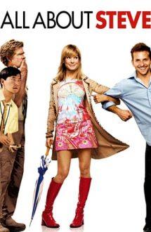 All About Steve – Totul despre Steve (2009)