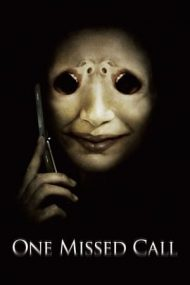 One Missed Call – Apel nepreluat (2008)
