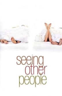 Seeing Other People (2004)