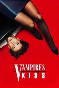 Vampire's Kiss – Sărutul vampirului (1988)