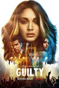 Guilty – Cine e vinovat? (2020)