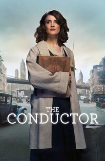 The Conductor – Dirijoarea (2018)