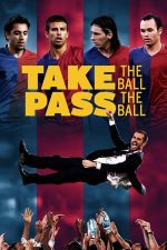 Take The Ball Pass The Ball (2018)