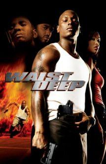 Waist Deep – Dragoste de tată (2006)