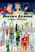 Justice League: The New Frontier – Liga dreptății: Noua frontieră (2008)