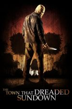 The Town That Dreaded Sundown – Asasinul invizibil (2014)
