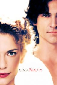 Stage Beauty – Farmecul Scenei (2004)