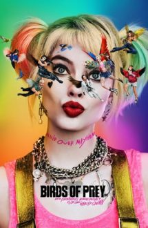 Birds of Prey: And the Fantabulous Emancipation of One Harley Quinn – Păsări de pradă și fantastica Harley Quinn (2020)