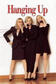 Hanging Up – Afurisitul de telefon! (2000)