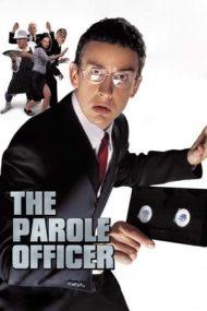 The Parole Officer – Echipa de rezervă (2001)