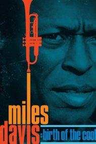 Miles Davis: Birth of the Cool (2019)