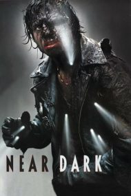 Near Dark – Crepuscul (1987)