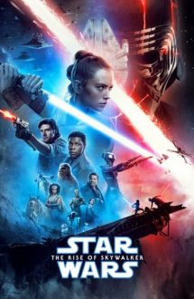 Star Wars: Episode IX – The Rise of Skywalker – Star Wars: Skywalker – Ascensiunea (2019)